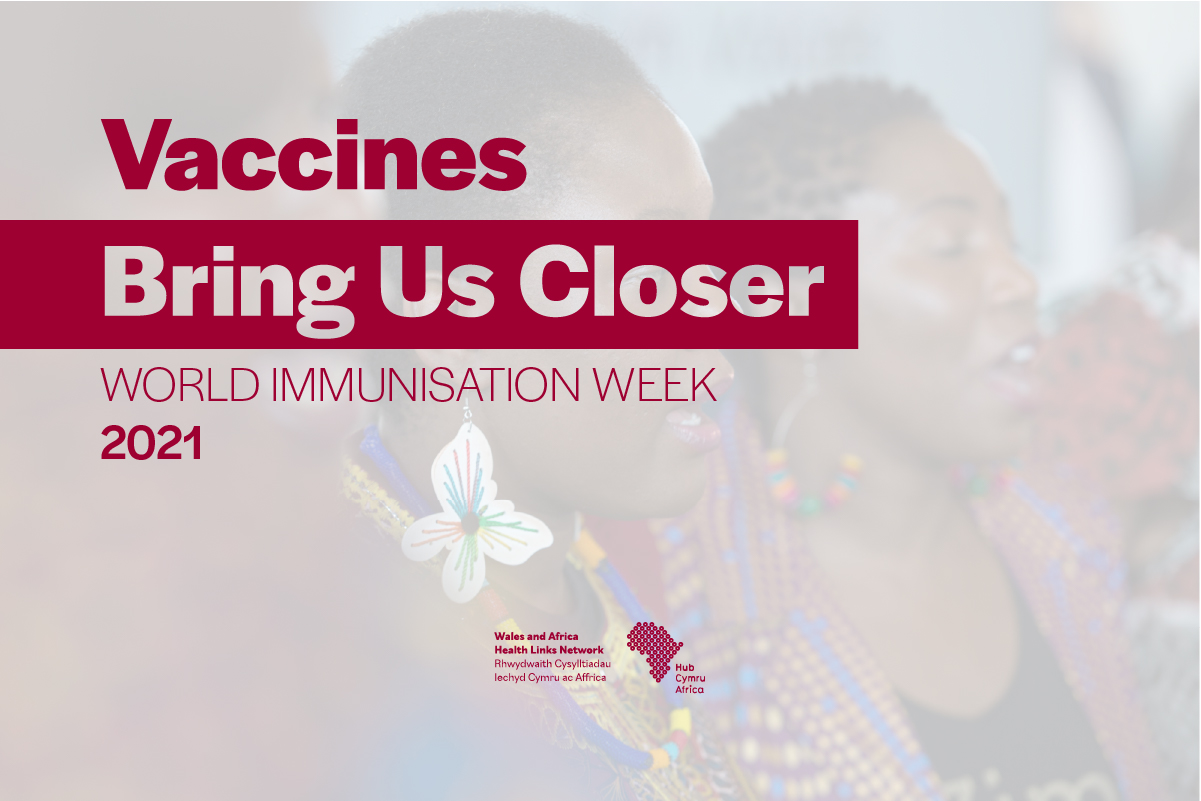 World Immunisation Week 2021 - 24th to 30th April - 'Vaccines Bring Us Closer'